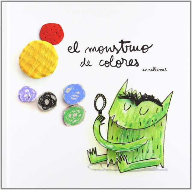 El monstruo de Colores Anna Llenas